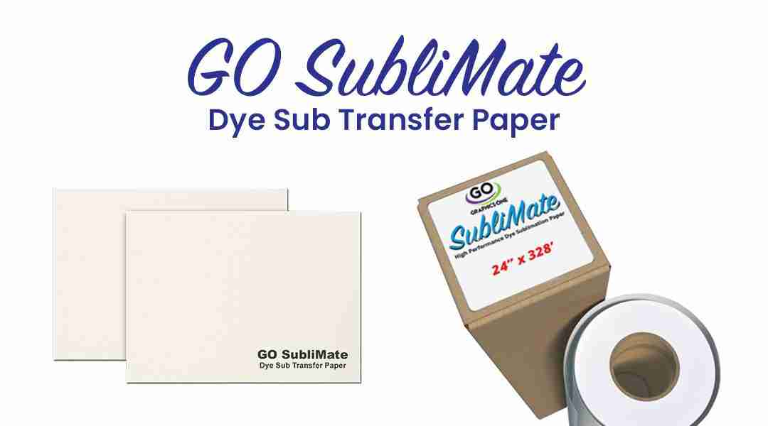 GO SubliMate Dye Sub Paper–The Best Value for Dye Sub Transfers
