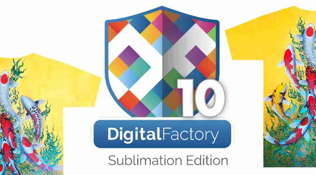 CADLink Digital Factory Sublimation Edition–The Sublimation RIP for Power Users